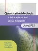 Quantitative Methods In Educational And Social Research Using Spss
