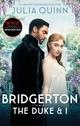 Bridgerton - The Duke & I (TV Tie-In)