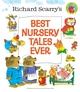 Richard Scarry's Best Nursery Tales Ever