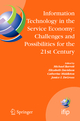 Information Technology in the Service Economy: Challenges and Possibilities for the 21<Superscript>st</Superscript> Century