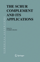 The Schur Complement and Its Applications