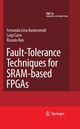 Fault-Tolerance Techniques for SRAM-Based FPGAs