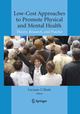 Low-Cost Approaches to Promote Physical and Mental Health