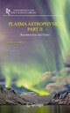 Plasma Astrophysics, Part II