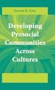 Developing Prosocial Communities Across Cultures