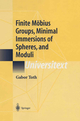 Finite Möbius Groups, Minimal Immersions of Spheres, and Moduli