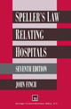 Speller's Law Relating to Hospitals
