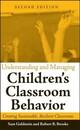 Understanding and Managing Children's Classroom Behavior