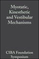 Myotatic, Kinesthetic and Vestibular Mechanisms