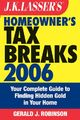 J.K. Lasser's Homeowner's Tax Breaks 2006