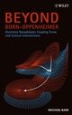 Beyond Born-Oppenheimer