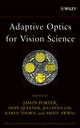 Adaptive Optics for Vision Science