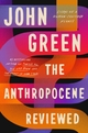The Anthropocene Reviewed