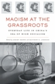 Maoism at the Grassroots