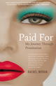 Paid For - My Journey through Prostitution