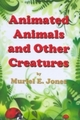 Animated Animals and Other Creatures
