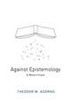 Against Epistemology
