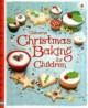 Usborne Christmas Baking for Children