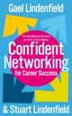 Confident Networking For Career Success And Satisfaction