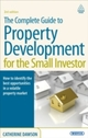 Complete Guide to Property Development for the Small Investor