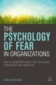 Psychology of Fear in Organizations