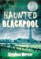 Haunted Blackpool