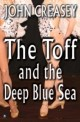 Toff and The Deep Blue Sea