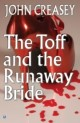 Toff and The Runaway Bride