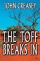 Toff Breaks In