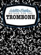 Walter Beeler Method for the Trombone, Book 2