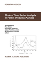 Modern Time Series Analysis in Forest Product Markets