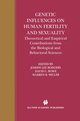 Genetic Influences on Human Fertility and Sexuality