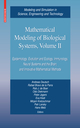 Mathematical Modeling of Biological Systems II