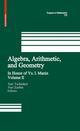 Algebra, Arithmetic, and Geometry