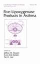 Five-Lipoxygenase Products in Asthma