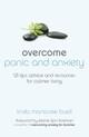 Overcome Panic and Anxiety
