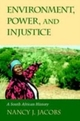 Environment, Power, and Injustice