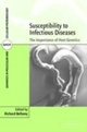 Susceptibility to Infectious Diseases