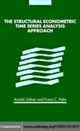 Structural Econometric Time Series Analysis Approach