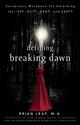 Defining Breaking Dawn