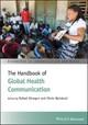 The Handbook of Global Health Communication