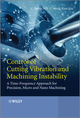 Control of Cutting Vibration and Machining Instability