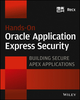 Hands-On Oracle Application Express Security