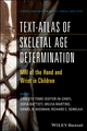 Text-Atlas of Skeletal Age Determination