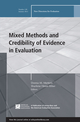 Mixed Methods and Credibility of Evidence in Evaluation