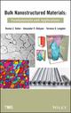 Bulk Nanostructured Materials