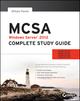 MCSA Windows Server 2012 Complete Study Guide