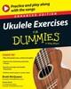 Ukulele Exercises For Dummies, Enhanced Edition