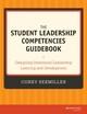 The Student Leadership Competencies Guidebook