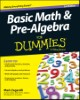 Basic Math and Pre-Algebra For Dummies